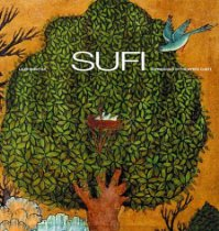 Sufi: Expressions of the Mystic Quest « WILD DERVISH WRITES